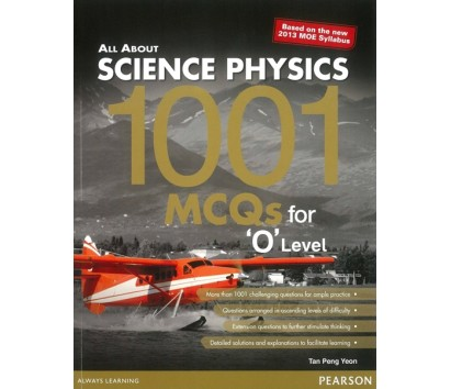 All about Science Physics 1001 MCQs for 'O' Level