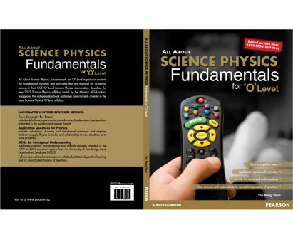 All about Science Physics Fundamentals for 'O' Level